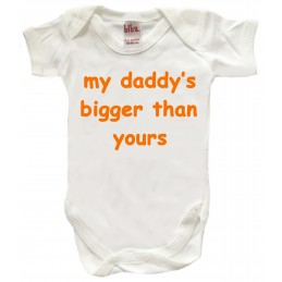 MY DADDY'S IS BIGGER THAN...