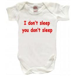 I DON'T SLEEP YOU DON'T SLEEP