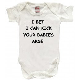 I BET I CAN KICK YOUR...