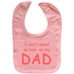 I DON'T SMELL AS BAD AS MY DAD